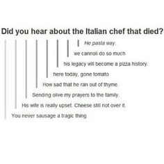 I'm not italian and I want all of these said at my funeral
