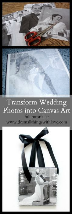 transform your wedding photos into canvas art.  Full tutorial--inexpensive and easy to do.