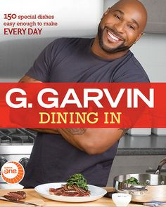 Chef G Garvin CookBook~ so yummy... His recipes are too!!