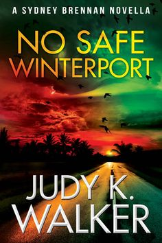 """Read """"No Safe Winterport A Sydney Brennan Novella"""" by Judy K. Walker available from Rakuten Kobo. A cop who hates you, a hurricane, or your big sister … which would you rather spend time with? PI Sydney Brennan's vacat. Simon Walker, Charlie Davies, Martin Mystery, Sydney, Jump Cut, Simon Halls, Logos Retro, Keeping Secrets, Detective Agency"""