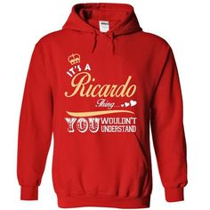 It is a Ricardo thing T shirt - Limited Edition - #housewarming gift #sister gift. FASTER => https://www.sunfrog.com/Names/It-is-a-Ricardo-thing-T-shirt--Limited-Edition-8838-Red-14749164-Hoodie.html?68278
