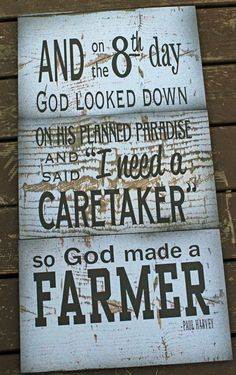 And on 8th Day God Made A Farmer Paul Harvey  Wood Sign or Canvas Wall Hanging- Christmas, Father's Day, FFA, Farming