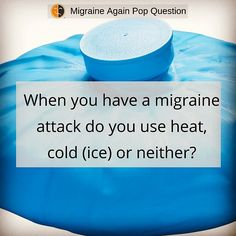 Our migraine community is generally mixed on head vs. cold to give them relief.  What is your preferred choice?  #migraine #migraineheat #migrainecold #migrainetreatment #spooniestrong