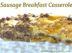 Christmas Sausage Casserole - this meal is the perfect meal for Christmas morning. Make it the night before and serve it with cinnamon rolls.