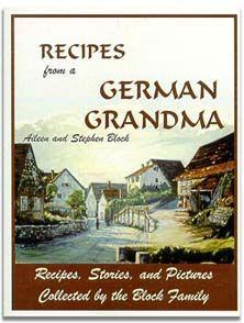 Recipes from a German Grandma, Recipes German American Heritage