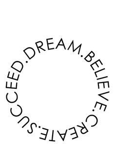 Dream Believe Create Succeed Pt 2 Art Print