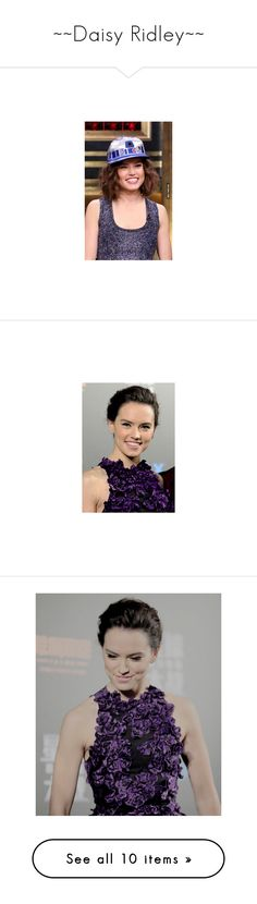 """""""~~Daisy Ridley~~"""" by potterhead212 ❤ liked on Polyvore featuring daisy ridley, fandom related, star wars, rey and reylo"""
