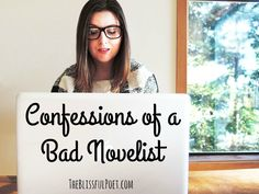 Confessions of a Bad Novelist: Why I'm still writing my book, even though it sucks right now. #amwriting #writinginspiration