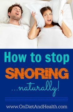 Want to know how to stop snoring naturally?  And your partner too? Snoring can be a simple issue, or it can be a complicated one.  Some people resort to surgery on their tongues and palates, but there are many things to try before that. // @ondietandhealt