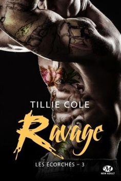 Les Reines de la Nuit: Les écorchés T3 : Ravage de Tillie Cole