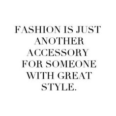 FASHION QUOTES ❤ liked on Polyvore featuring phrase, quotes, saying and text