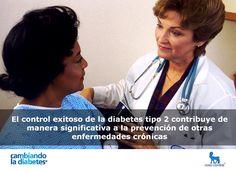 El control exitoso de la #diabetes tipo 2 contribuye de manera significativa a la prevención de otras enfermedades crónicas  #cambiandoladiabetes
