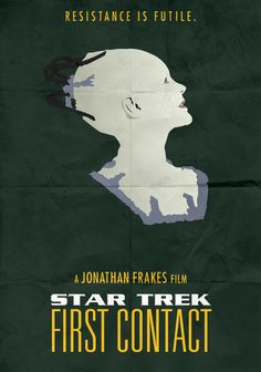 Star Trek: FC - Minimalist Poster by First Contact, Alternative Movie Posters, Star Wars, Film Star Trek, 10 Picture, Love Film, Trekkie, Stars, Minimalist Poster