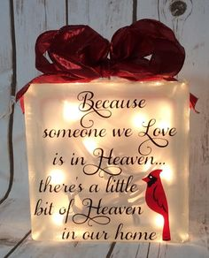Because someone we love is in Heaven theres a little bit of Heaven in our home lighted glasss block cardinal glass block Christmas USD) by JaniceGiftsandDesign Homemade Christmas Gifts, Christmas Crafts, Christmas Decorations, Christmas Ornaments, Memorial Ornaments, Christmas Ideas, Merry Christmas Wishes, Christmas Things, Christmas Images