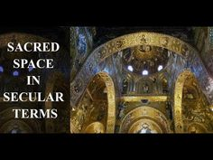 Sacred Space in Secular Terms - YouTube