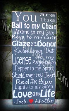 You are The Ball to my Chain Police Wood Sign-police subway art, law enforcement sign, police wood sign, leo wood sign, personalized name sign, custom name sign