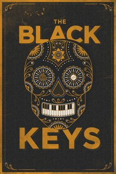 ☮ American Hippie Music Art Quotes ~ Peace ☮ The Black Keys Skull Poster