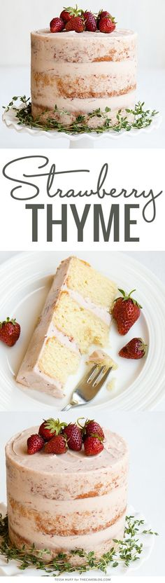 A fresh flavor combo perfect for summer - Strawberry Thyme Cake No Bake Desserts, Just Desserts, Delicious Desserts, Dessert Recipes, Yummy Food, Baking Desserts, Cake Baking, Nake Cake, Buffets