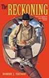 Free Kindle Book -   THE RECKONING: A Jess Williams Western
