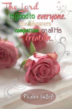 ❤️️Bible verses ~ Psalm 145:9
