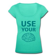 Tee shirt  Use Your Brain - Drôle / Slogan / #cloth #cute #kids# #funny #hipster #nerd #geek #awesome #gift #shop