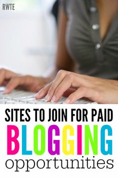 Are you looking for another way to monetize your blog? Here's a list of ten different sites you can join for paid blogging opportunities.