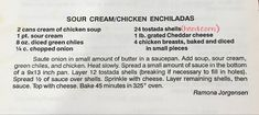 Karen Russell Cranberry Farm, Sour Cream Chicken, Saute Onions, Chicken Enchiladas, Tostadas, Cheddar Cheese, Meal Planning, Recipes, Cheddar