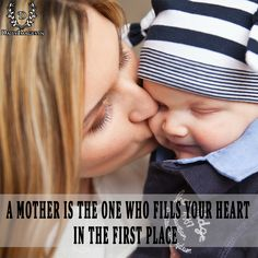 a mother is the one who fills your heart in the first place. #mother'sday #md #quotes
