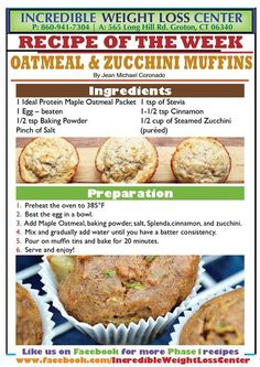 "Oatmeal & zucchini muffins. TRIPLE RECIPE: 3 packets IP maple oatmeal cereal, 3 eggs, 3 cups shredded zucc, 1-1/2 tsp baking powder, 1-1/2 tsp cinn, 1/2 tsp pumpkin pie spice, 1 tsp vanilla, 1/4 cup water, pinch salt. Mix together and divide into 12 ""whoopy"" muffin tins. Pam the tins - don't use papers. Bake 385 for 20+ min. Gives 1 pkt IP, 1 cup veg, & 1 egg portion of protein."