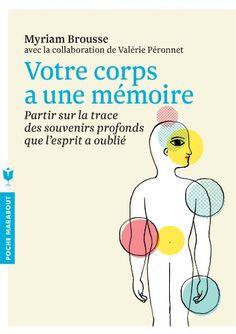 Votre corps a une mémoire - Myriam Brousse - Amazon.fr - Livres