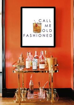 "Bar Cart Art, ""call me old Fashioned"", perfect for hanging . over the new bar cart. Home Bar Decor, Bar Cart Decor, Bar Cart Styling, Trendy Home Decor, Shabby Chic Vintage, Vintage Home Decor, Bar Antique, Bandeja Bar, Gold Bar Cart"
