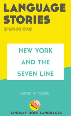 Language Stories Episode 1: New York The 7 Line