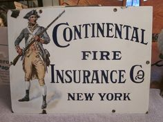RARE Antique Porcelain Sign Continental Fire Insurance Co New York Minute Man | eBay  sold   920.00.       ...~♥~