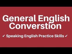 General Spoken English Conversation Practice Video ● Speaking English Skills - YouTube