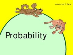 This highly engaging power point will help your students learn the concept of probability in a variety of ways.  (One of my best sellers.)  Include...