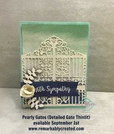 So the question is – morbid or clever? I pulled the Detailed gate thinlits to play with and the first idea that I had was to create the Pearly gates for a sympathy card. I know – my brain just goes places some days.  TIP – when die cutting glimmer paper, die cut glimmer side …