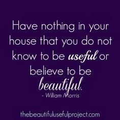 The Beautiful Useful Project: The beginning of my home decluttering project! Getting rid of anything that's not beautiful or useful.