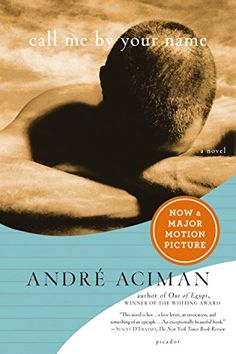 Call Me by Your Name: A Novel by André Aciman  Please click on the audio cover to check availability or to place a hold @ Otis .