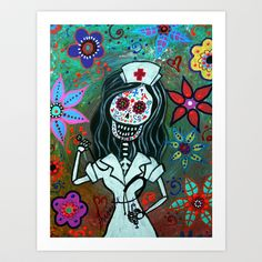 MY FAVORITE NURSE MEXICAN DAY OF THE DEAD PAINTING Art Print by Prisarts - $38.48