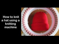 How To Knit Hat Using A Knitting Machine - For ; comment tricoter un chapeau à l'aide d'une machine à tricoter - pour Knitting Machine, Loom Knitting, Blue Mittens, Addi Express, Round Loom, Knitted Hats, Youtube, Beanie, Amigurumi