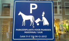 Parking for Horses - 1 hour maximum - (from Nov 1 thru Dec Special parking spaces reserved for horses (Sinterklaas' mode of transportation) during the time of his annual visit to the Netherlands (mid November through his feast day on December Christmas In Holland, South Holland, Saint Nicolas, New Amsterdam, Winter Magic, My Heritage, Four Seasons, Netherlands, Transportation