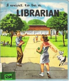 Vintage book / library poster c. 1960. Trust me, it's a great profession! #VintageLibraryPoster