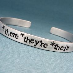 Grammar Police - *there *they're *their - A  Hand Stamped Bracelet in Aluminum or Sterling Silver