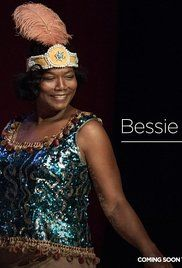 "Bessie is an HBO TV film about legendary American blues singer Bessie Smith, and focuses on her transformation as a struggling young singer into ""The Empress of the Blues"". The film is directed by Dee Rees and won four Primetime Emmy Awards."