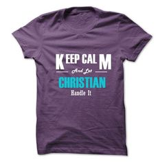 Keep Calm and Let CHRISTIAN Handle It T Shirts, Hoodies. Check price ==► https://www.sunfrog.com/No-Category/Keep-Calm-and-Let-CHRISTIAN-Handle-It-6287961-Guys.html?41382 $19