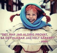 astrid lindgren citat pippi - Sök på Google