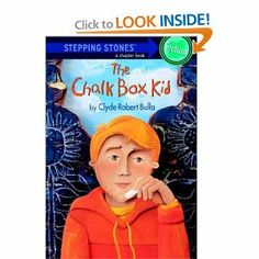 The Chalk Box Kid (Clyde Robert Bulla) (a Stepping Stones chapter book)