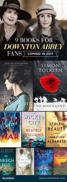 Some fascinating and inspiring historical fiction books worth reading -- perfect for fans of Downton Abbey.