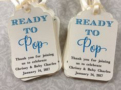 This listing is set of personalized favor tags for Baby Shower with the caption Ready to Pop SIZE: 2.5W x1.5H Cardstock: 80lb acid free WHITE cardstock Font Color: The fonts,colors and wordings on this tag are pre-set. Ribbon: White or Ivory 1/8 ribbon approx 8 in length. Font Colors: Font colors may look different on different devices and/or browsers. How to order: 1) Choose the quantity of set you want 2) Add to cart 3) Please indicate the following details in notes to seller b...