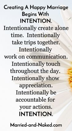 Marriage tips on creating a happy marriage with intention. You must be intentional in your actions. Don't let your marriage fall victim to lack of intentional actions. Be intentional in showing affection, getting time alone, showing appreciation. Godly Marriage, Marriage Goals, Marriage And Family, Marriage Relationship, Strong Marriage Quotes, Successful Marriage, Happy Marriage Tips, Marriage Romance, Relationship Building